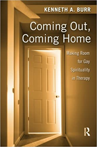 Kenneth Burr Coming out Coming Home