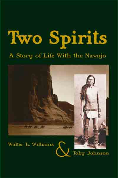 Two Spirits a novel by Walter L Williams & Toby Johnson