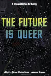 The Future is Queer